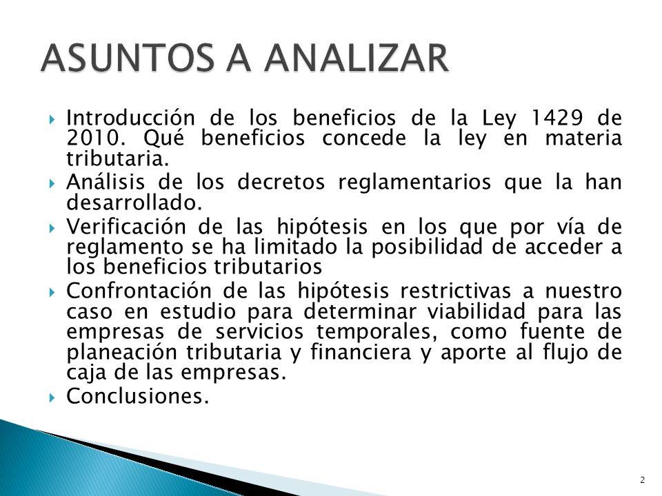 Introducción de los beneficios de la Ley 1429 de 2010.