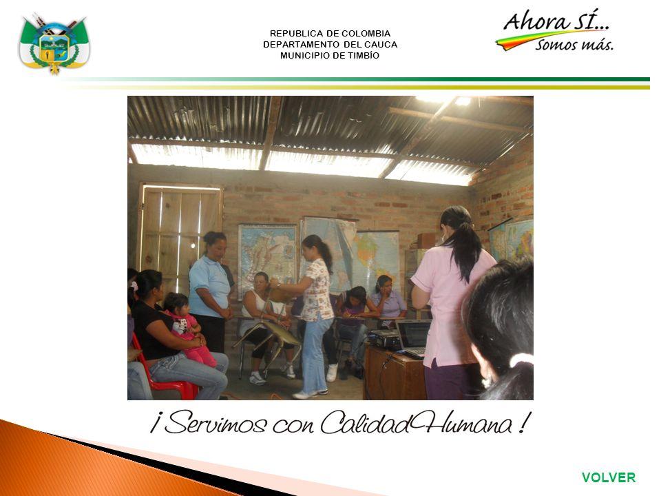 REPUBLICA DE COLOMBIA DEPARTAMENTO DEL CAUCA MUNICIPIO DE TIMBÍO VOLVER