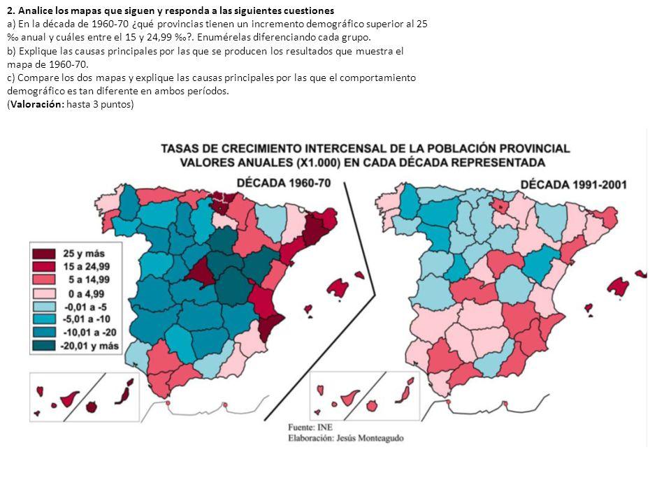 2. Analice los mapas que siguen y responda a las siguientes cuestiones a) En la década de 1960-70 ¿qué provincias tienen un incremento demográfico sup