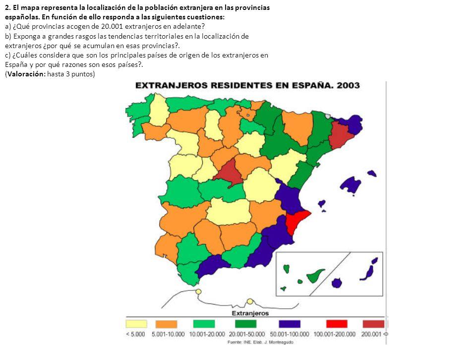2.El mapa representa la localización de la población extranjera en las provincias españolas.
