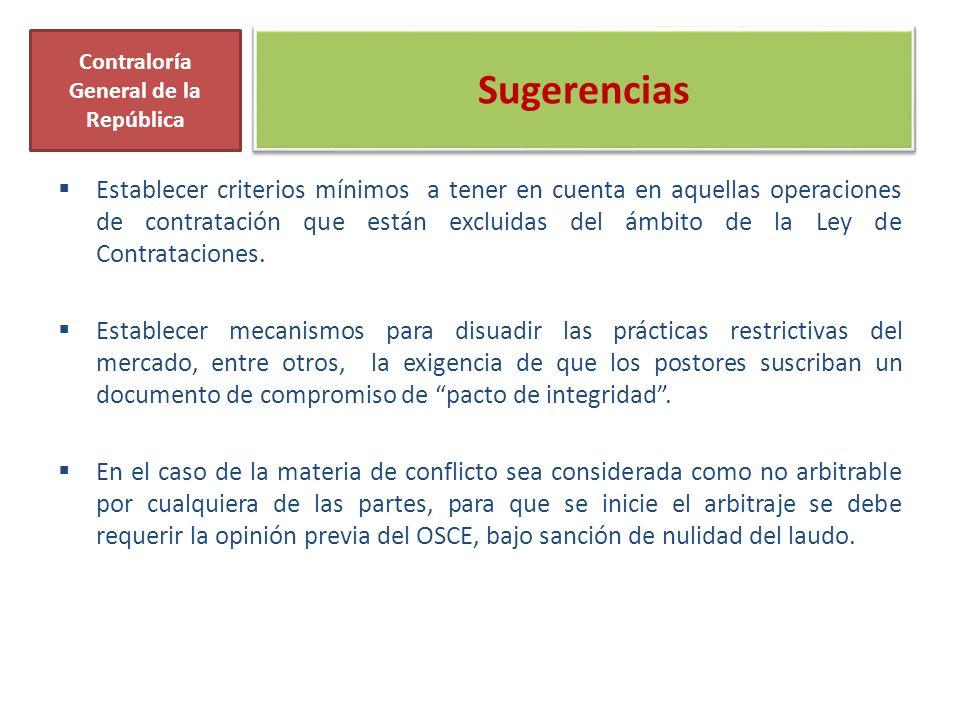 Establecer criterios mínimos a tener en cuenta en aquellas operaciones de contratación que están excluidas del ámbito de la Ley de Contrataciones.