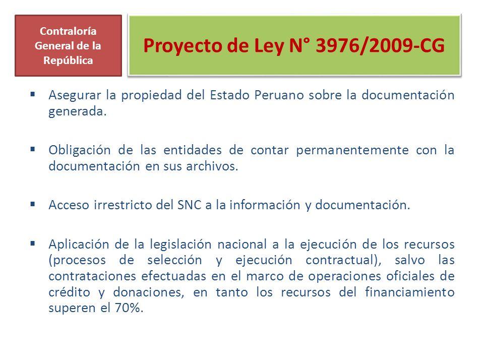Proyecto de Ley N° 3976/2009-CG Asegurar la propiedad del Estado Peruano sobre la documentación generada. Obligación de las entidades de contar perman