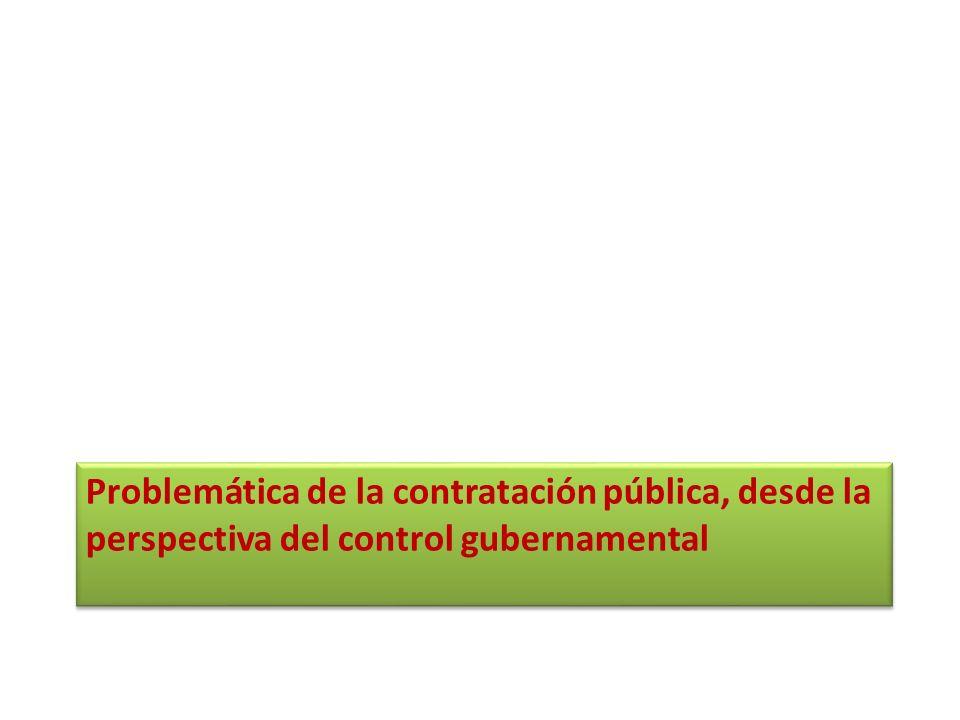 Problemática de la contratación pública, desde la perspectiva del control gubernamental