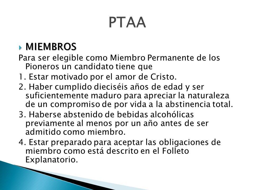 MIEMBROS MIEMBROS Para ser elegible como Miembro Permanente de los Pioneros un candidato tiene que 1.