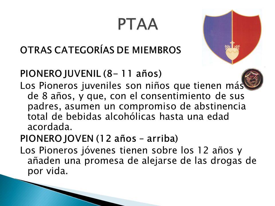 OTRAS CATEGORÍAS DE MIEMBROS PIONERO JUVENIL (8- 11 años) Los Pioneros juveniles son niños que tienen más de 8 años, y que, con el consentimiento de s