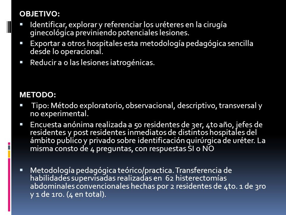 Identificación topográfica de uréteres.