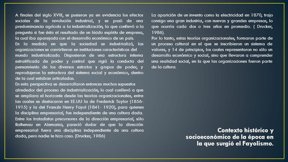 Descripción de las empresas y sectores industriales donde empezó a ser utilizado el Fayolismo.