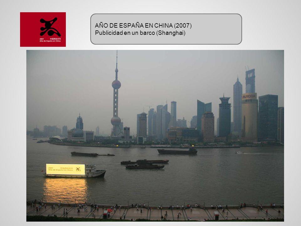 AÑO DE ESPAÑA EN CHINA (2007) Publicidad en un barco (Shanghai)