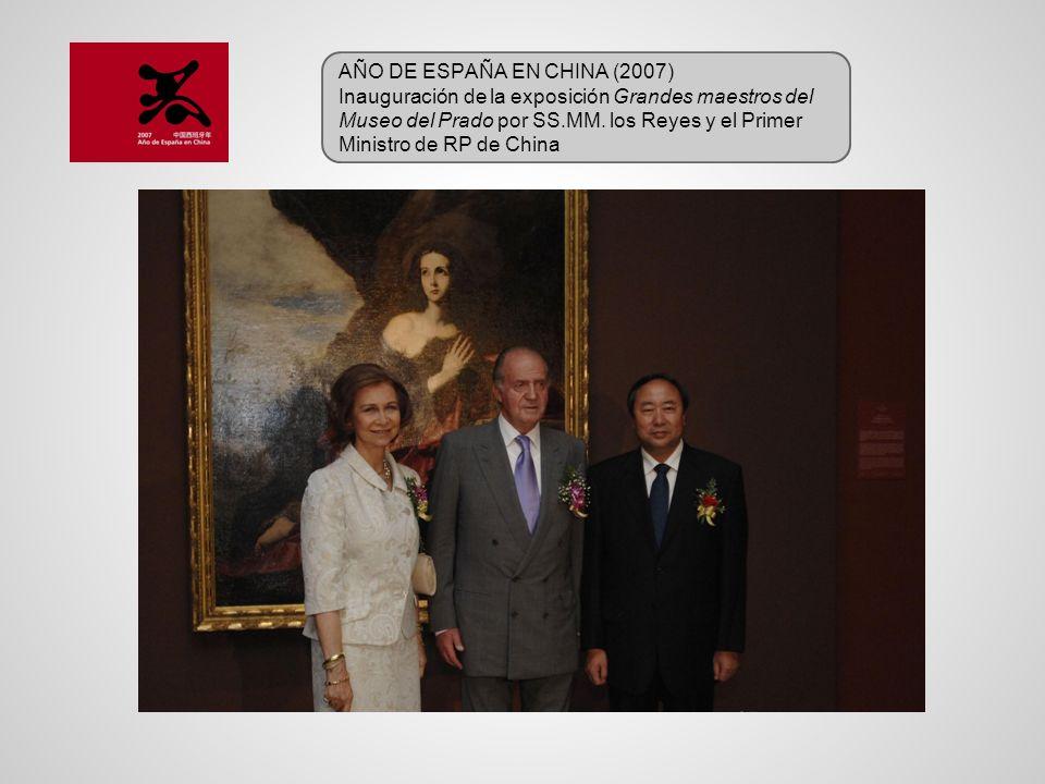 AÑO DE ESPAÑA EN CHINA (2007) Inauguración de la exposición Grandes maestros del Museo del Prado por SS.MM. los Reyes y el Primer Ministro de RP de Ch