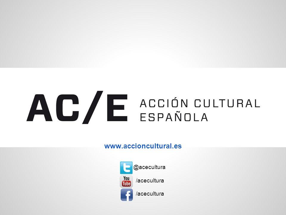 www.accioncultural.es @acecultura /acecultura