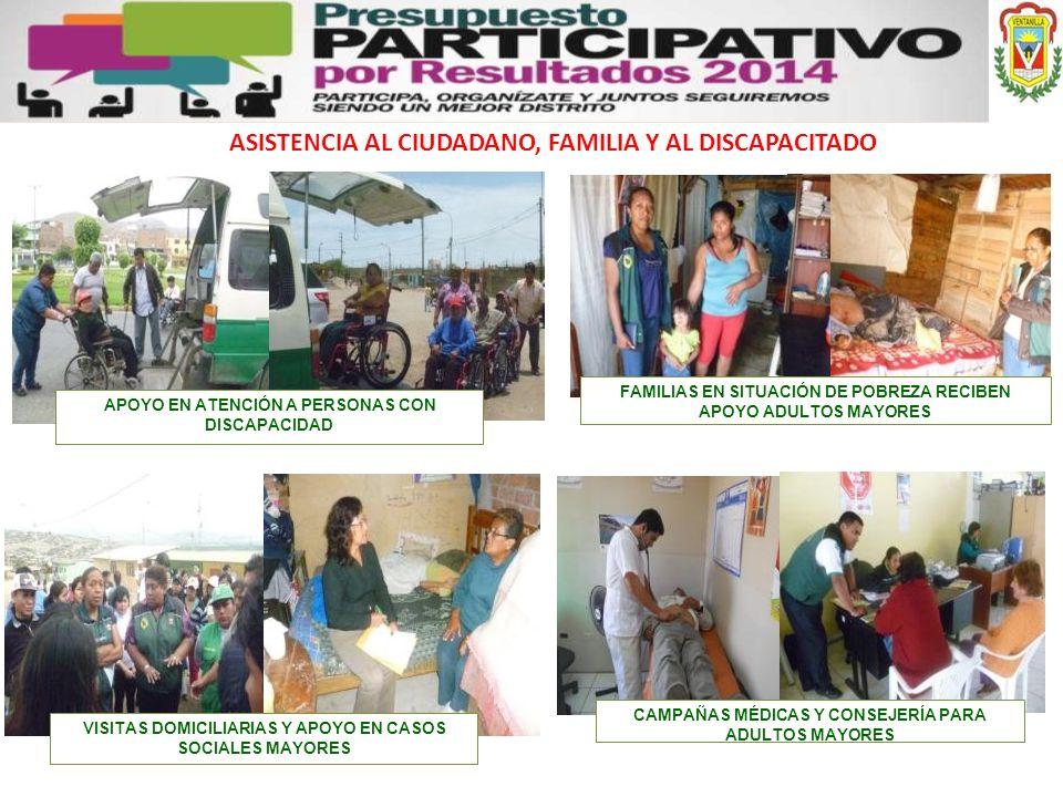 ASISTENCIA AL CIUDADANO, FAMILIA Y AL DISCAPACITADO APOYO EN ATENCIÓN A PERSONAS CON DISCAPACIDAD CAMPAÑAS MÉDICAS Y CONSEJERÍA PARA ADULTOS MAYORES V