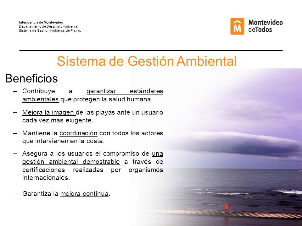 Sistema de Gestión Ambiental Beneficios –Contribuye a garantizar estándares ambientales que protegen la salud humana.