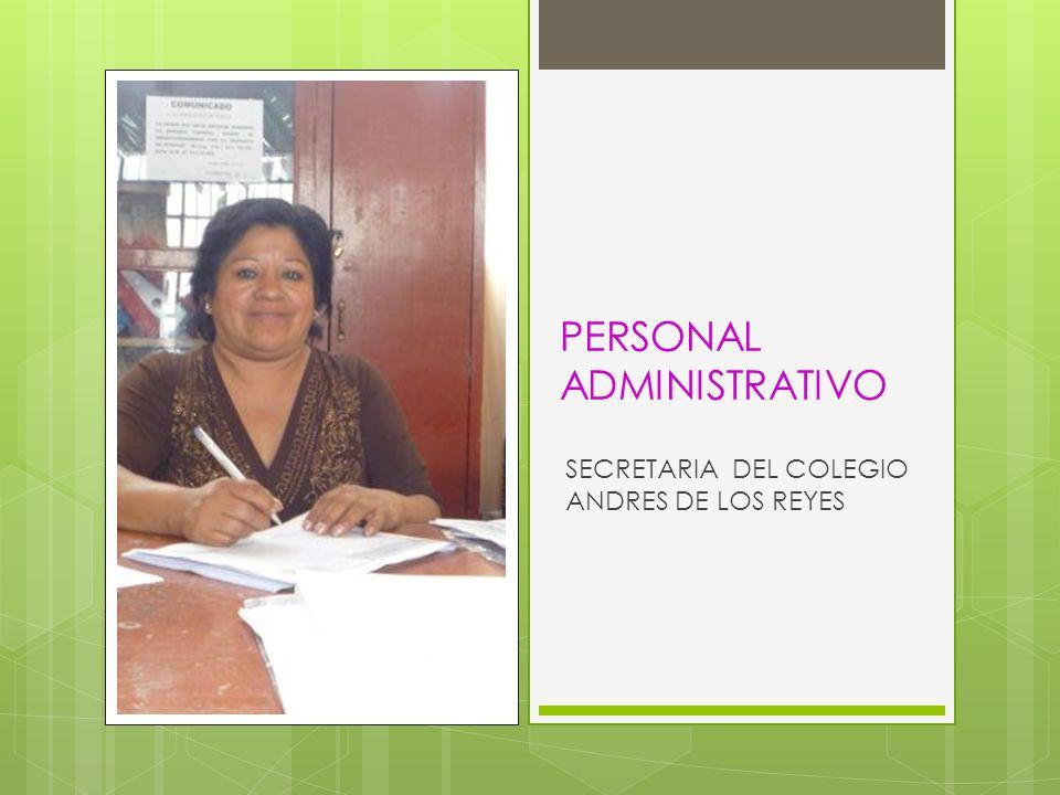 PERSONAL ADMINISTRATIVO SECRETARIA DEL COLEGIO ANDRES DE LOS REYES