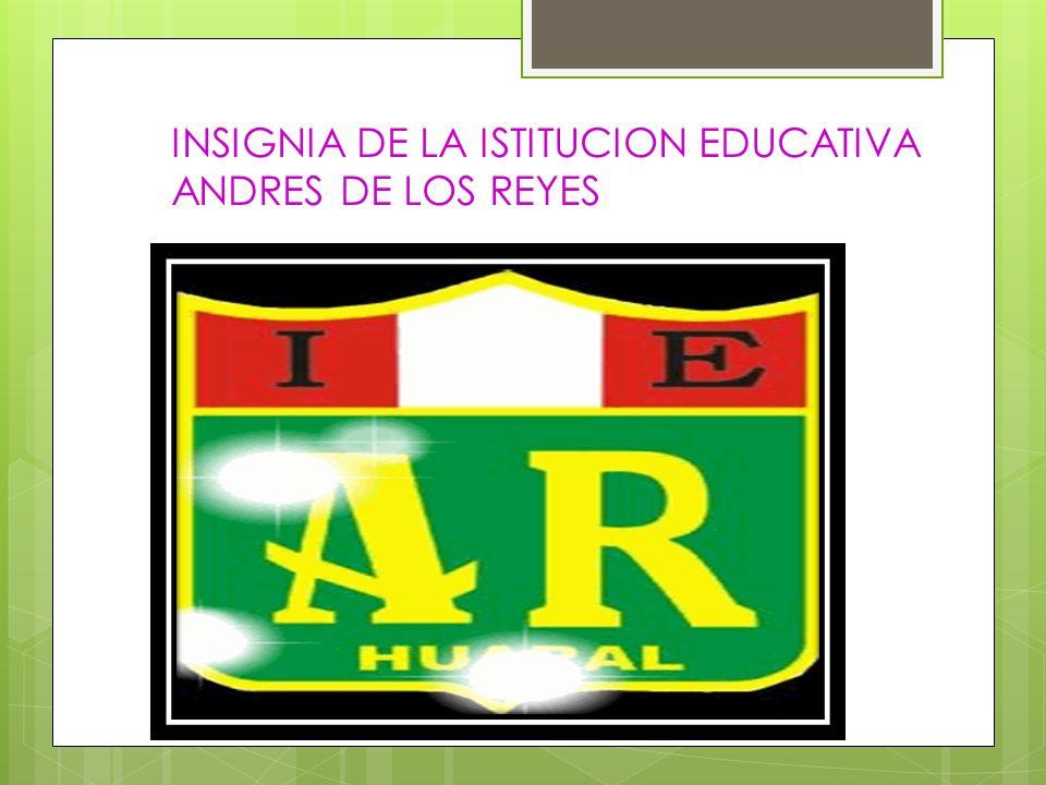 INSIGNIA DE LA ISTITUCION EDUCATIVA ANDRES DE LOS REYES
