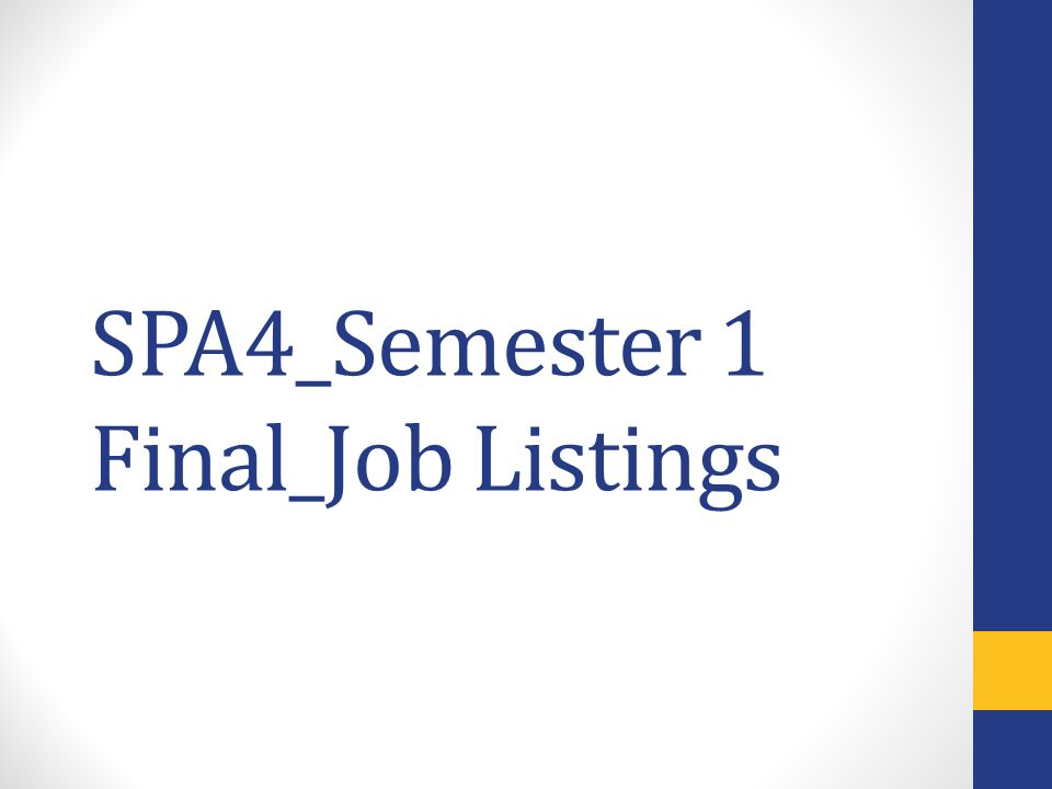 SPA4_Semester 1 Final_Job Listings