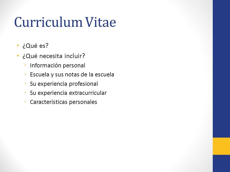 Curriculum Vitae ¿Qué es. ¿Qué necesita incluir.