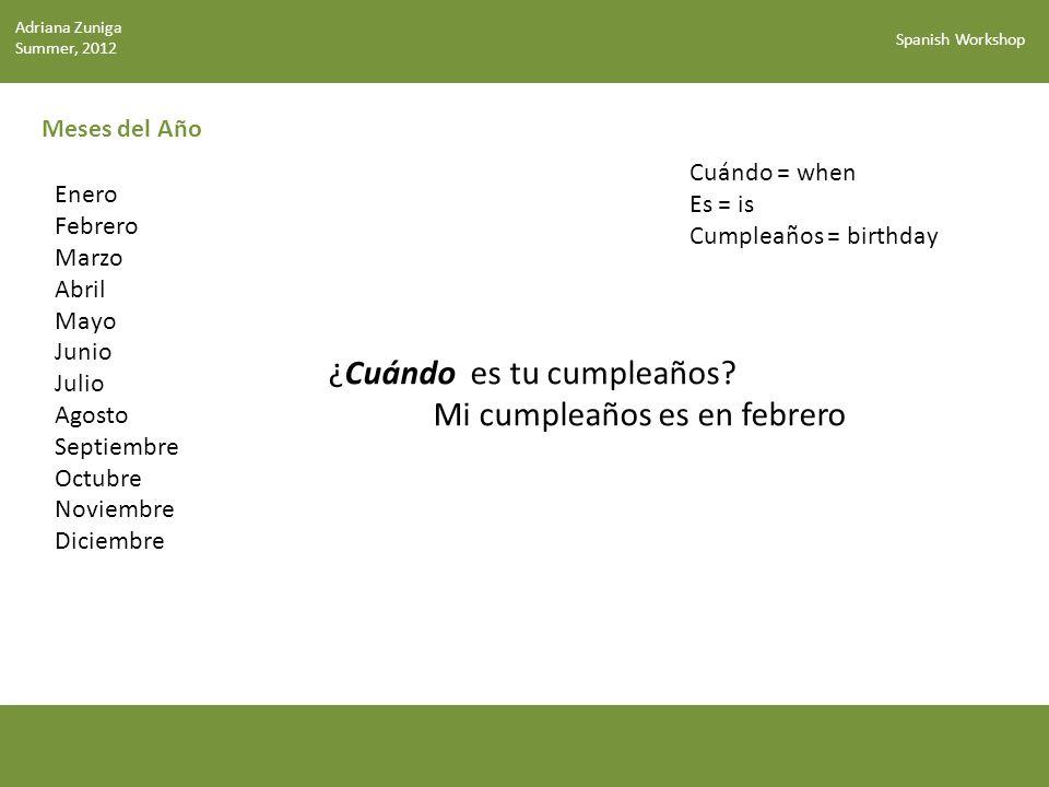 Spanish Workshop Meses del Año ¿Cuándo es tu cumpleaños.