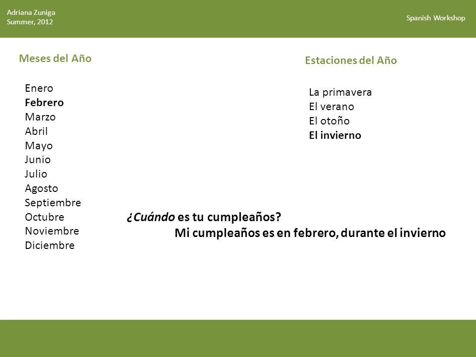 Spanish Workshop Activity: calendario (p.11) Adriana Zuniga Summer, 2012