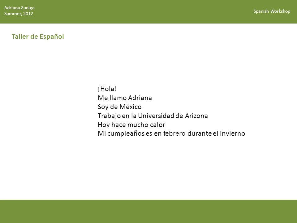 Spanish Workshop Taller de Español ¡Hola.
