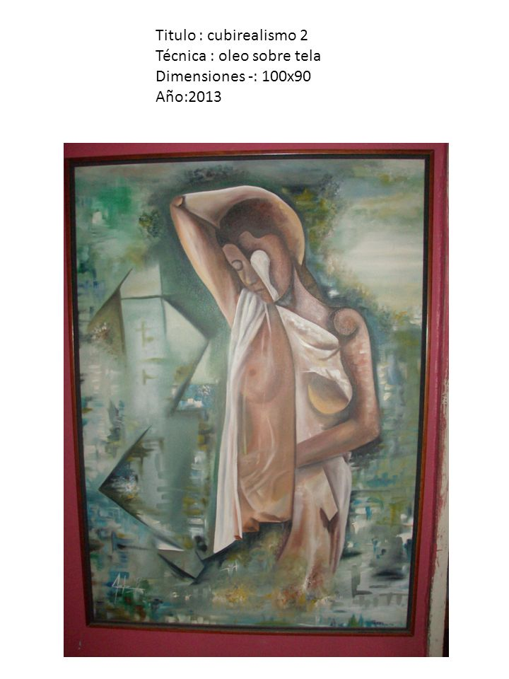 Titulo : la doncella Técnica : oleo sobre tela Dimensiones -: 160x120 Año:2013