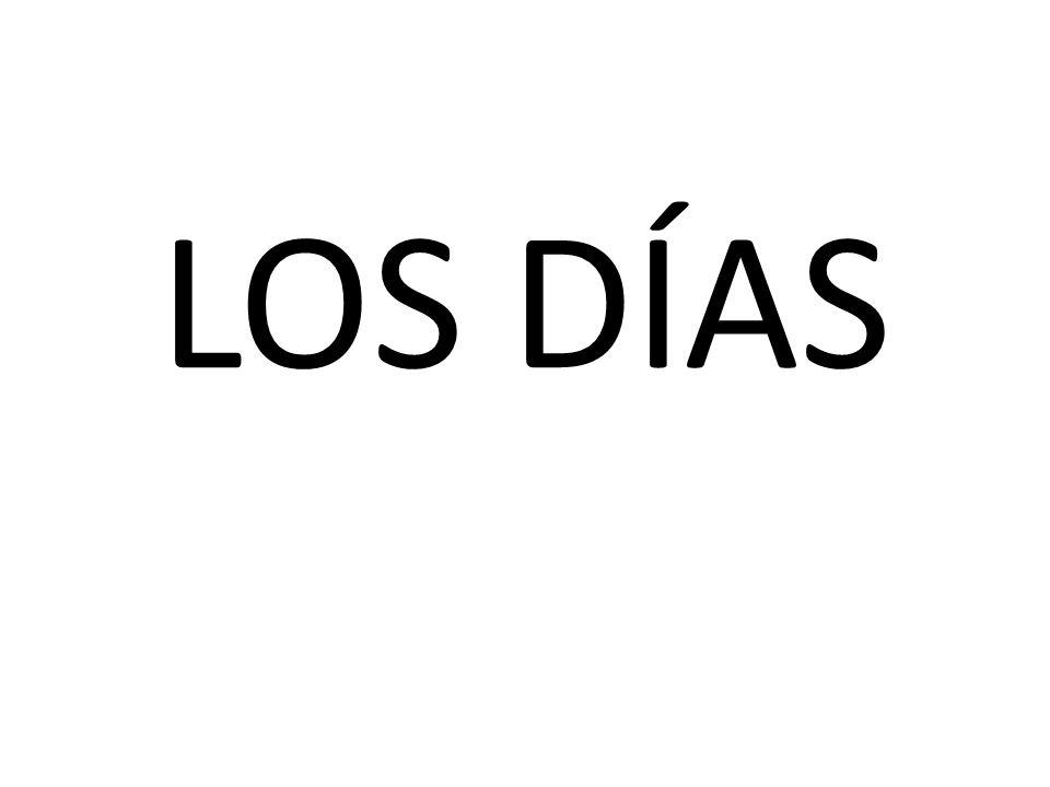 LOS DÍAS