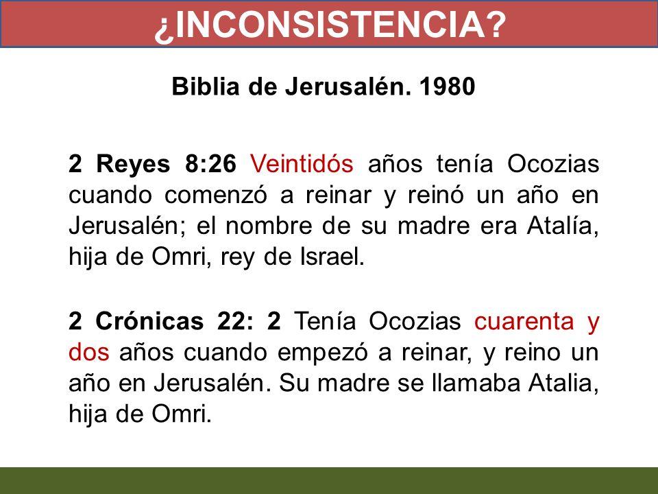 2 Reyes 8:26 Veintidós años tenía Ocozias cuando comenzó a reinar y reinó un año en Jerusalén; el nombre de su madre era Atalía, hija de Omri, rey de