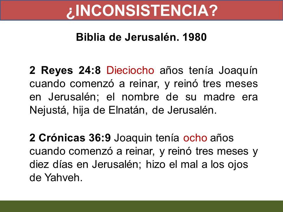 2 Reyes 24:8 Dieciocho años tenía Joaquín cuando comenzó a reinar, y reinó tres meses en Jerusalén; el nombre de su madre era Nejustá, hija de Elnatán