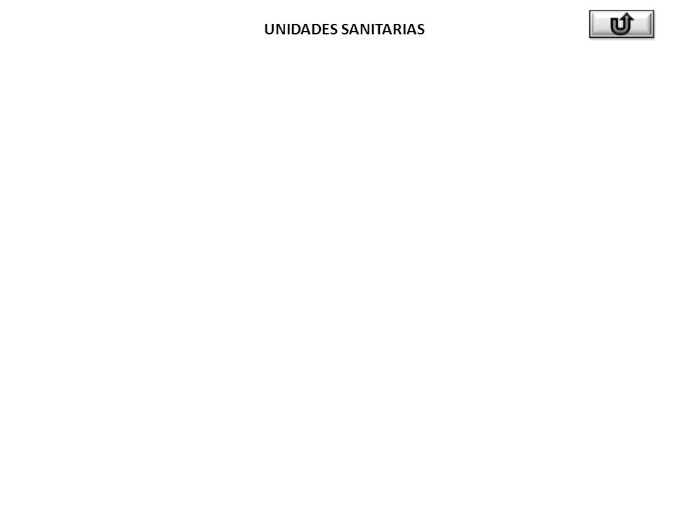 UNIDADES SANITARIAS