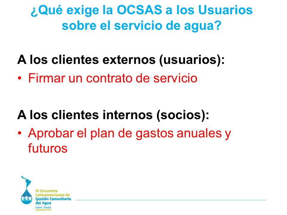 ¿Qué exige la OCSAS a los Usuarios sobre el servicio de agua.