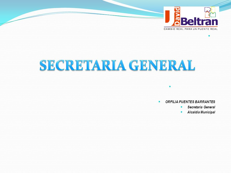 ORFILIA PUENTES BARRANTES Secretaria General Alcaldía Municipal