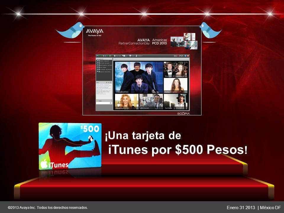 ©2013 Avaya Inc. Todos los derechos reservados. Enero 31 2013 | México DF ©2013 Avaya Inc. Todos los derechos reservados. Enero 31 2013 | México DF __