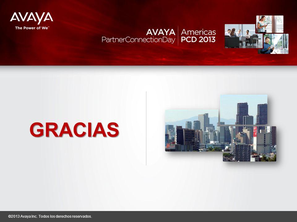 ©2013 Avaya Inc. Todos los derechos reservados. Enero 31 2013 | México DF FY12 Partner Recognition virtual campus
