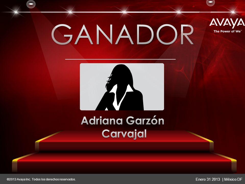 ©2013 Avaya Inc. Todos los derechos reservados. Enero 31 2013   México DF ©2013 Avaya Inc.