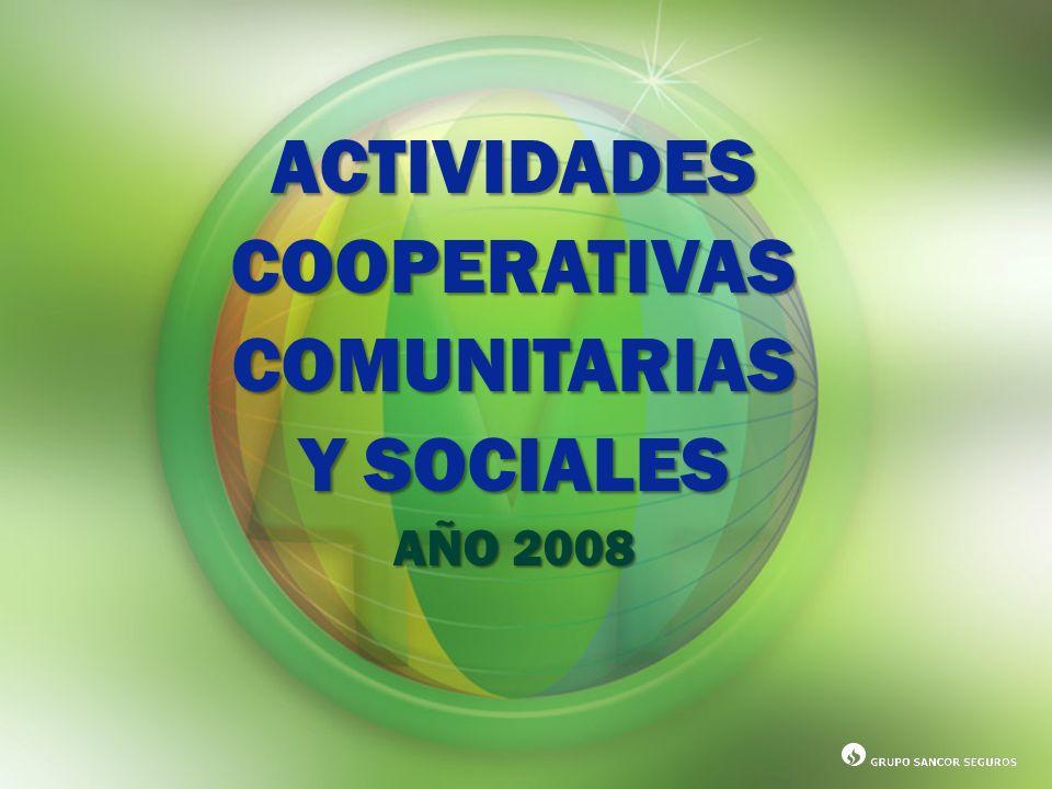 ACTIVIDADESCOOPERATIVASCOMUNITARIAS Y SOCIALES AÑO 2008