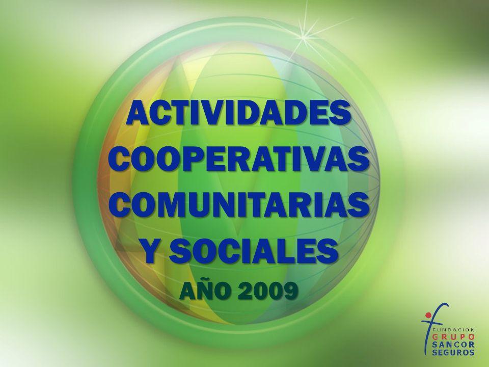 ACTIVIDADESCOOPERATIVASCOMUNITARIAS Y SOCIALES AÑO 2009