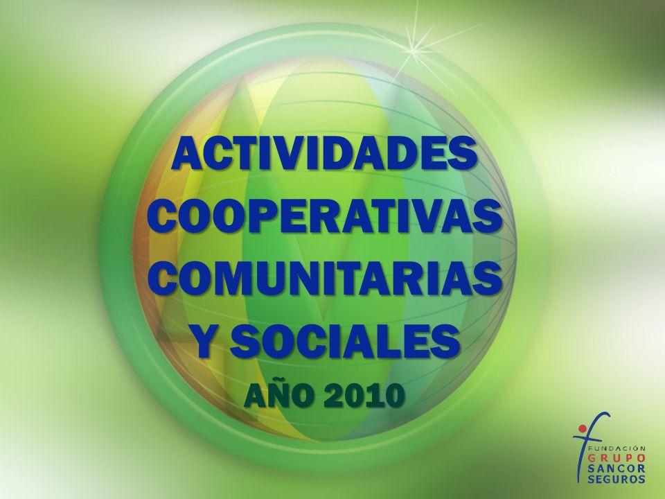 ACTIVIDADESCOOPERATIVASCOMUNITARIAS Y SOCIALES AÑO 2010