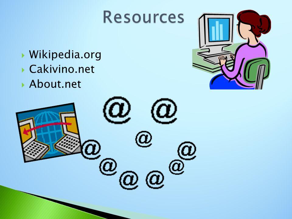 Wikipedia.org Cakivino.net About.net
