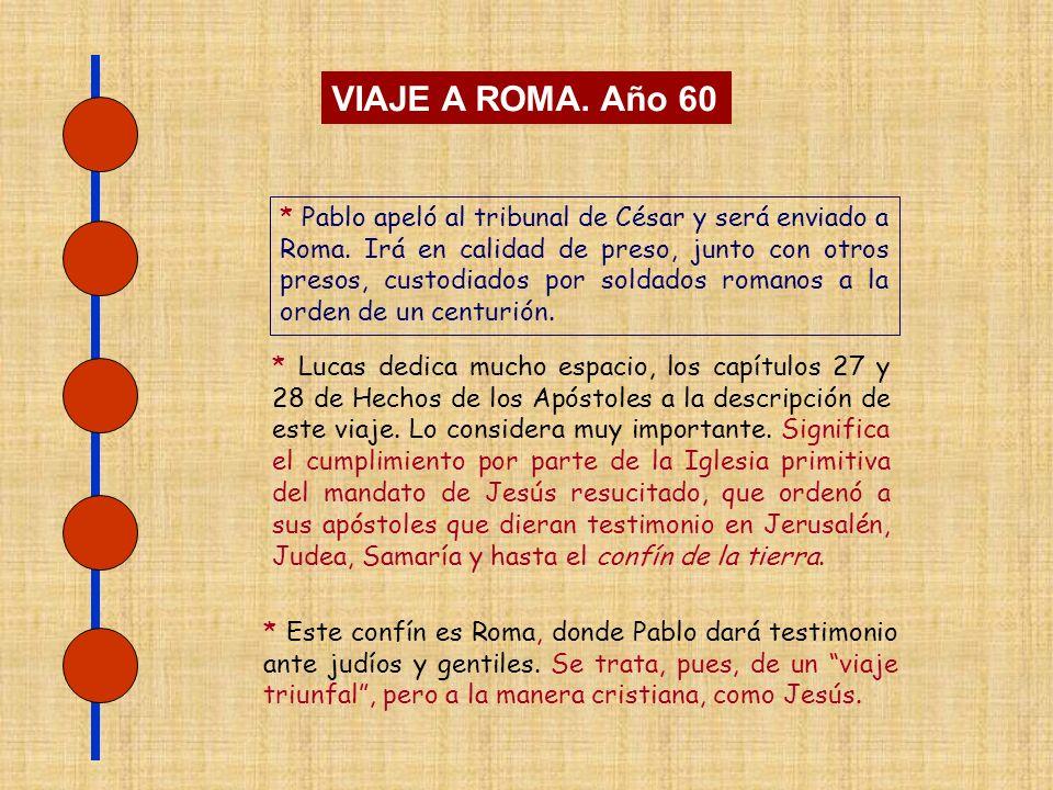 SERIE I VIDA DE SAN PABLO 12 – Viaje a Roma año 60