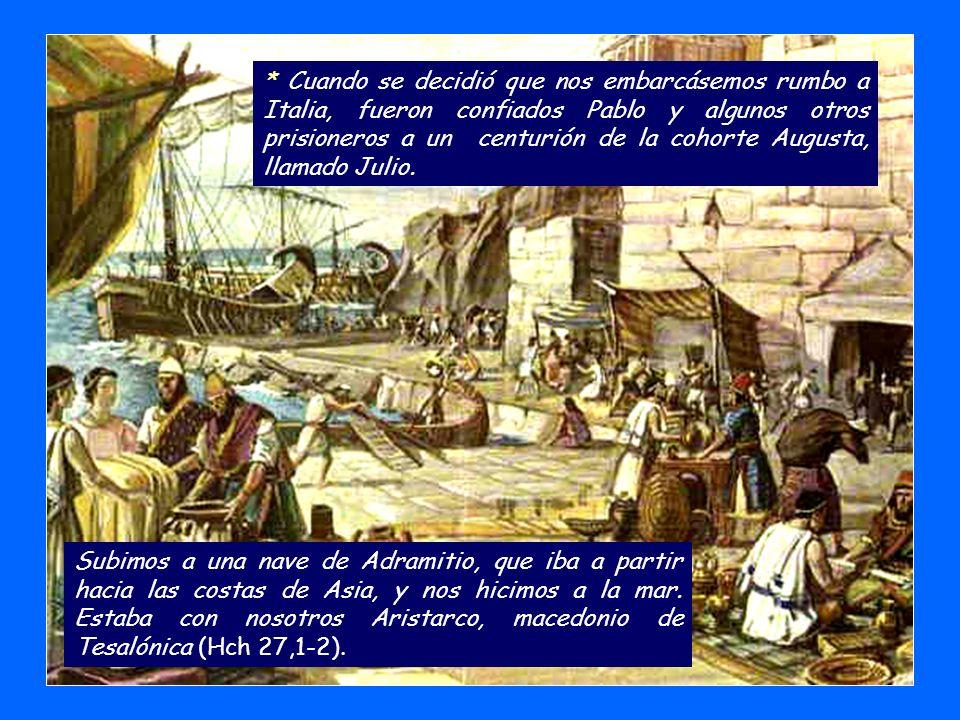 * Lucas dedica mucho espacio, los capítulos 27 y 28 de Hechos de los Apóstoles a la descripción de este viaje.