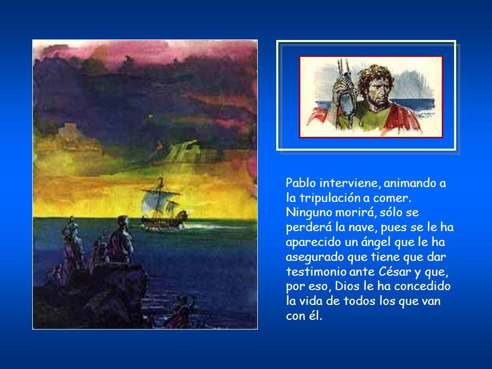 Soplaba ligeramente entonces el viento del sur y creyeron que podían poner en práctica su propósito; levaron anclas y fueron costeando Creta de cerca.
