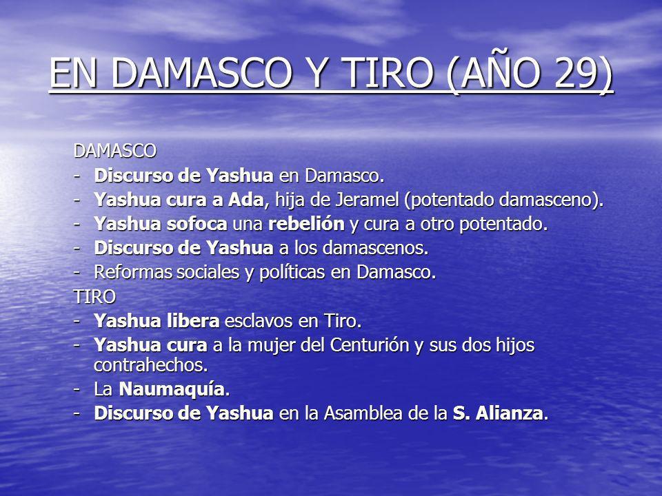 AÑO 23 AL 29 Desde los 23 a los 25 años, Yashua se dedicó por entero a combatir una naciente idolatría de su persona. Desde los 23 a los 25 años, Yash