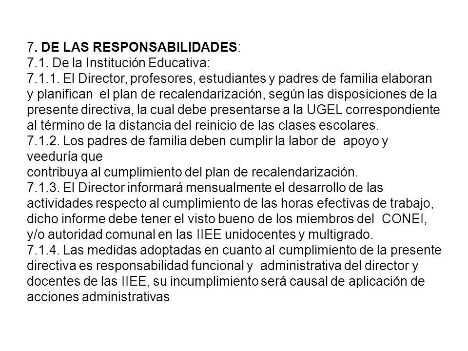 6.2. La clausura del año escolar se programará en fecha posterior a la culminación del año académico, señalada en el cuadro precedente. siempre y cuan