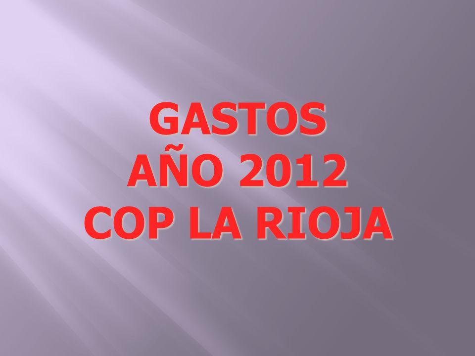 GASTOS AÑO 2012 COP LA RIOJA