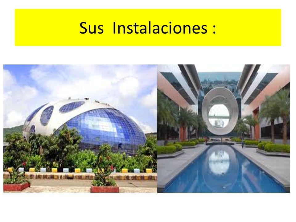 Sus Instalaciones :