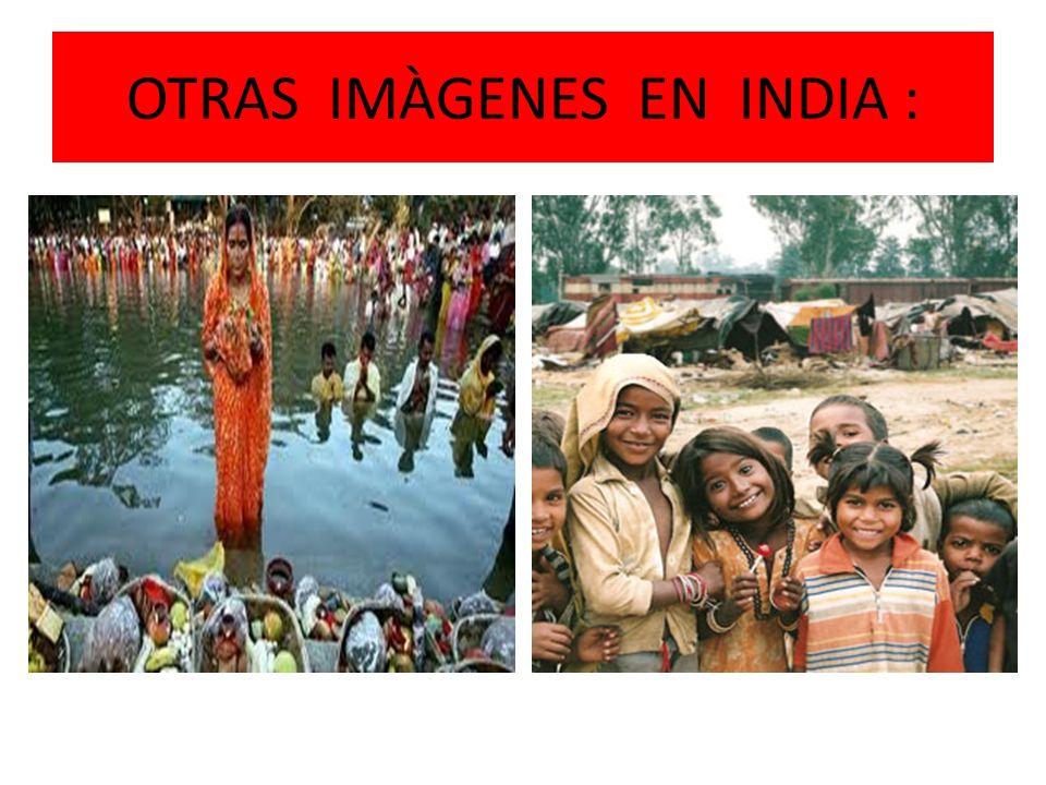 OTRAS IMÀGENES EN INDIA :