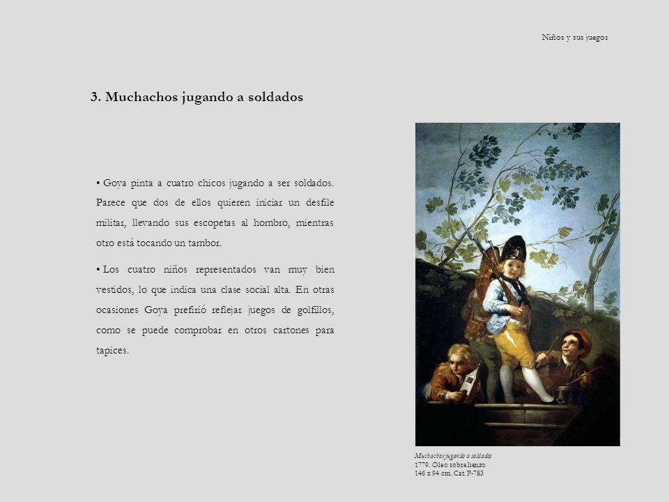 Goya pinta a cuatro chicos jugando a ser soldados. Parece que dos de ellos quieren iniciar un desfile militar, llevando sus escopetas al hombro, mient