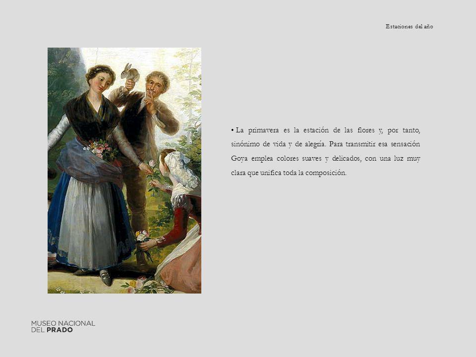 Estaciones del año La primavera es la estación de las flores y, por tanto, sinónimo de vida y de alegría. Para transmitir esa sensación Goya emplea co