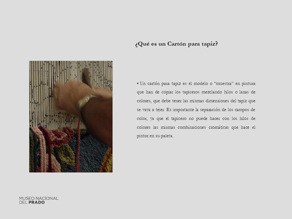 Un cartón para tapiz es el modelo o muestra en pintura que han de copiar los tapiceros mezclando hilos o lanas de colores, que debe tener las mismas d