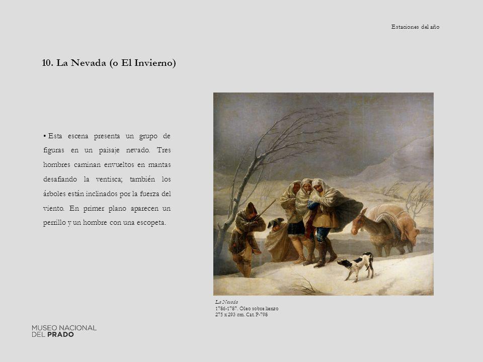 10. La Nevada (o El Invierno) Esta escena presenta un grupo de figuras en un paisaje nevado. Tres hombres caminan envueltos en mantas desafiando la ve