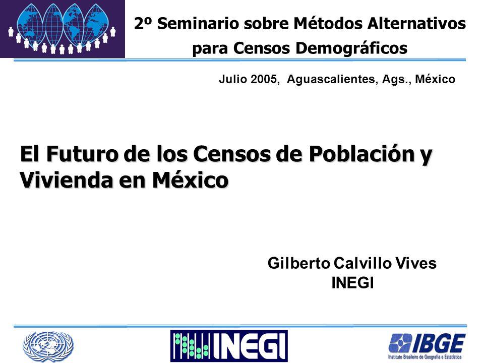 Temario Contexto: Los censos en México Estrategia ante los Métodos Alternativos Sugerencias para evaluación de los Métodos Alternativos El conteo como insumo para un nuevo modelo censal